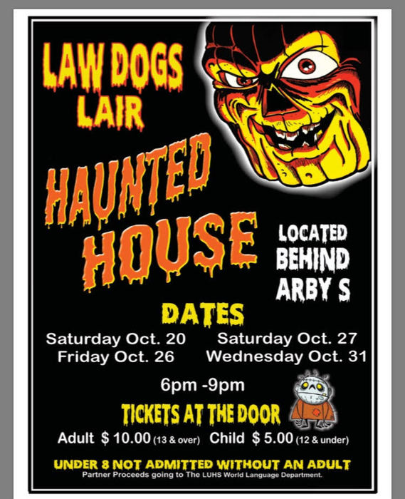 Law Dogs Lair Haunted House